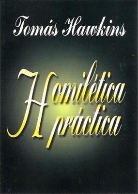 Homilética Práctica (Tapa Suave) [Libro]