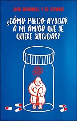 Como Puedo Ayudar a Mi Amigo Que Se Quiere Suicidar? (rustica) [Libro]