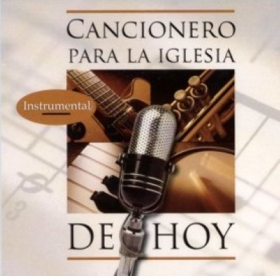 Cancionero Para La Iglesia De Hoy ((Pistas Instrumentales)) (Audio CD)