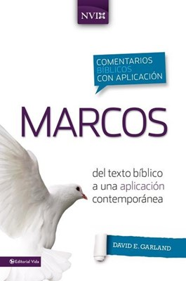 Comentario Bíblico con Aplicación Marcos (Tapa Dura) [Comentario]