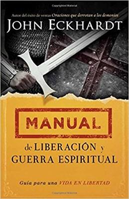 Manual De Liberación Y Guerra Espiritual (Rústica)