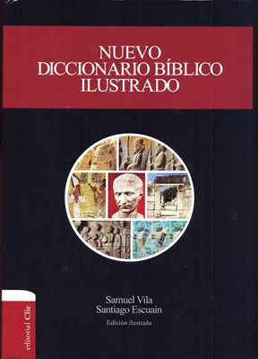 Nuevo diccionario bíblico ilustrado CLIE (Tapa dura)