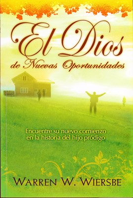 El Dios de nuevas oportunidades (Rústica)