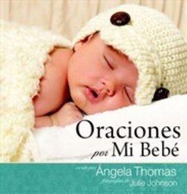 Oraciones por mi Bebé (Tapa dura)