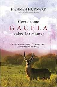 Corre como Gacela Sobre Los Montes (Rústica)