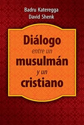 Diálogo Entre Un Musulman Y Un Cristiano