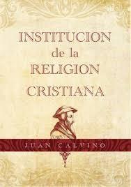 Institución de la religión cristiana (Tapa Dura) [Libro]