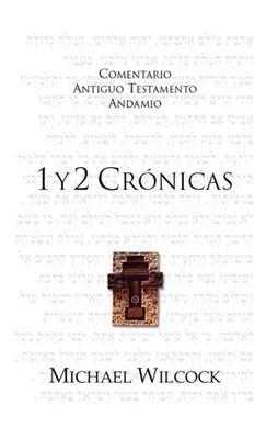 1 y 2 Crónicas (Rústica) [Comentario]