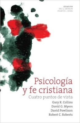 Psicología y fe cristiana (Rústica) [Libro]