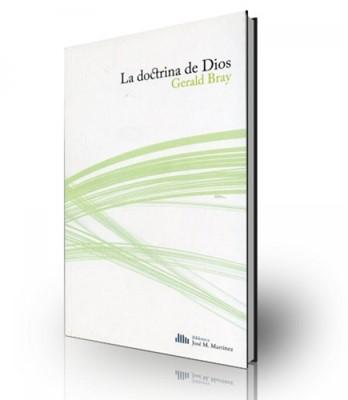 La Doctrina de Dios (Rústica) [Libro]
