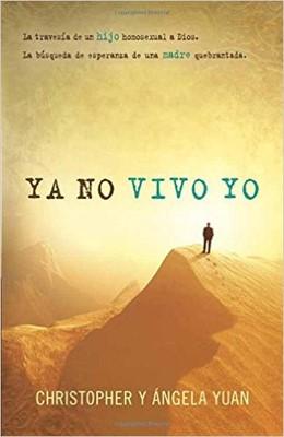Ya no Vivo Yo (Rústica) [Libro]