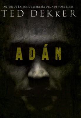Adán (Tapa Dura con Cubierta) [Libro]