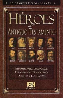 Héroes del Antiguo Testamento (Rústica) [Folleto]
