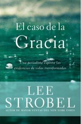 El Caso de la Gracia (Rústica) [Libro]