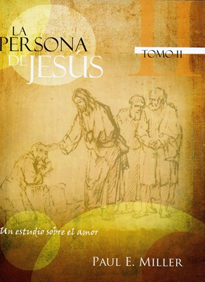 La persona de Jesús Tomo II (Rústica) [Libro]