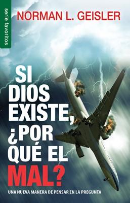 Si Dios existe, ¿por qué el mal? (Rústica) [Libro de Bolsillo]