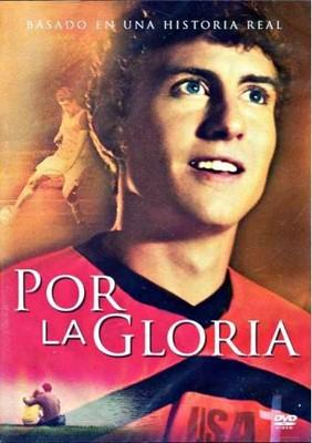 Por la Gloria [DVD - PELICULA]
