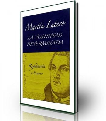 La Voluntad Determinada (Rústica) [Libro]