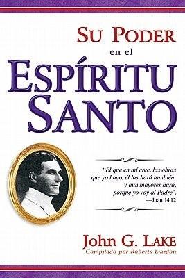 Su Poder en el Espiritu Santo (Rústica) [Libro]
