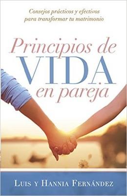 Principios de Vida en Pareja (Rústica) [Libro]