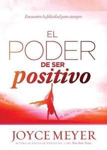 El Poder de Ser Positivo (Rústica)