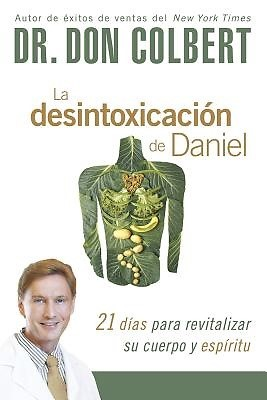 La desintoxicación de Daniel (Rústica) [Libro]