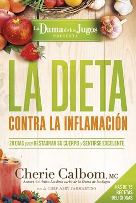 Dieta Contra La Inflamación , La (Rústica) [Libro]