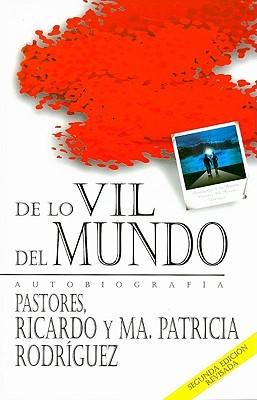 De Lo Vil Del Mundo (Rústica) [Libro]