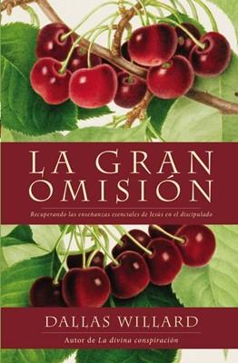 La Gran Omisión (Rústica) [Libro]