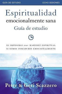 Espiritualidad Emocionalmente Sana - Guía De Estudio (Rústica) [Libro]