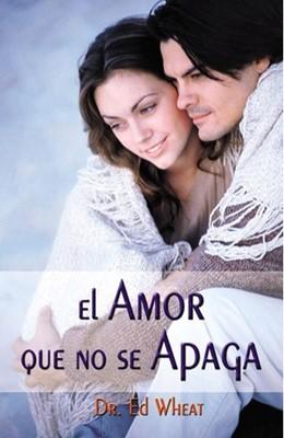 El Amor que no se Apaga (Rústica) [Libro]