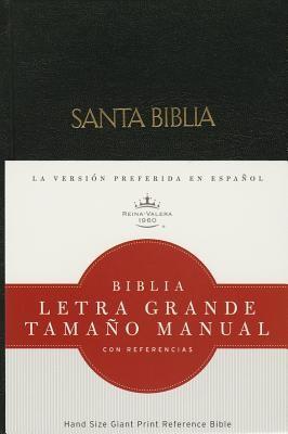 Biblia Letra Grande Tamaño Manual con Referencias (Tapa dura) [Biblia]