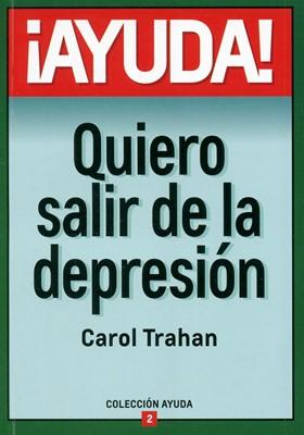 ¡Ayuda! Quiero Salir De La Depresión (Rústica) [Mini Libro]