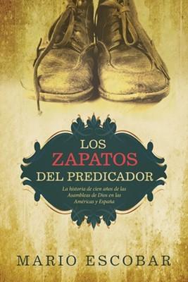 Los Zapatos Del Predicador (Rústica)