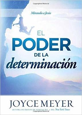El Poder de la Determinación (Rústica)