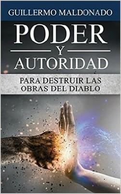 Poder y Autoridad para Destruir las Obras del Diablo (Rústica) [Libro]