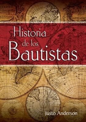 Historia De Los Bautistas (Tapa Dura) [Libro]