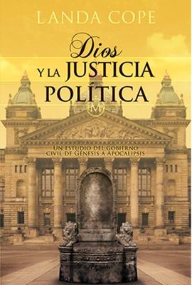 Dios y La Justicia Política (Rústica)