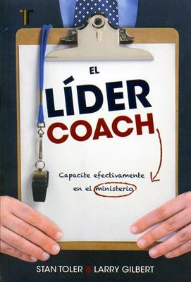 El líder coach (Rústica) [Libro]
