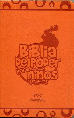 Biblia de Poder Para Niños (Piel especial Naranja)