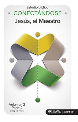 Conectándose Volumen 2 Parte 2 - Guía para el líder [Libro]
