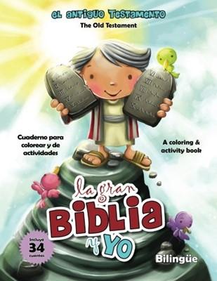La Gran Biblia y yo - Bilingüe (Rústica) [Libro de Colorear]