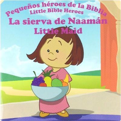 La Sierva de Naamán (Rústica)
