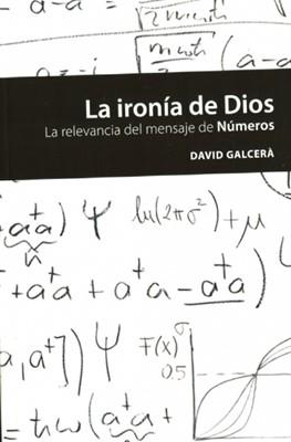 La Ironía de Dios (Rústica) [Libro]