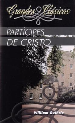 Participes De Cristo (Rústica) [Libro]
