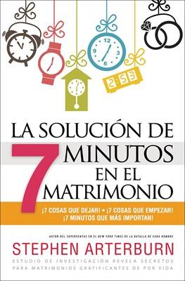 La Solución de 7 Minutos en el Matrimonio (Rústica) [Libro]
