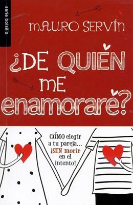 ¿De quién me enamore? (Rústica)