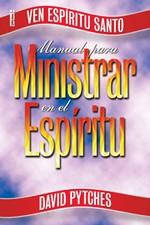 Manual para Ministrar en el Espíritu (Rústica)