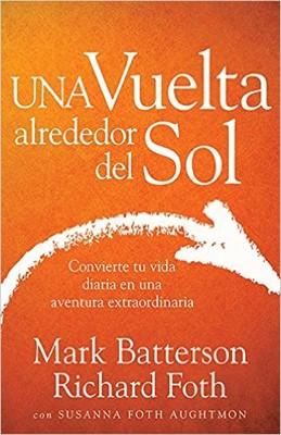 Una Vuelta Alrededor del Sol (Rústica) [Libro]
