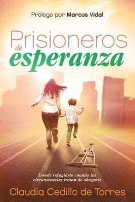 Prisioneros de Esperanza (Rústica) [Libro]